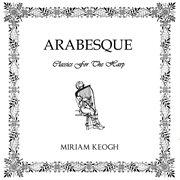 Arabesque - Classics for Harp