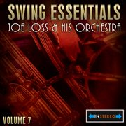 Swing Essentials Vol 7 - Joe Loss & His Orchestra