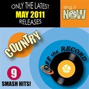 May 2011 Country Smash Hits