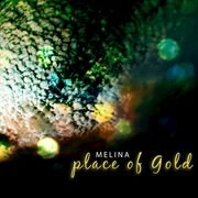 Place of Gold E.p