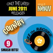 June 2011 Country Smash Hits