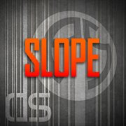 Slope Ep