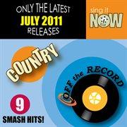 July 2011 Country Smash Hits