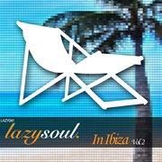Lazy soul in ibiza volume 2 cover image