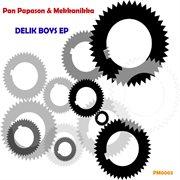 Delik Boys Ep