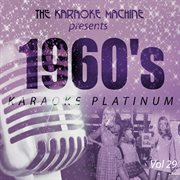 The Karaoke Machine Presents - 1960's Karaoke Platinum Vol. 29