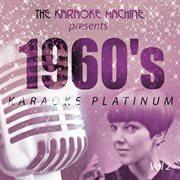 The Karaoke Machine Presents - 1960's Karaoke Platinum Vol. 2