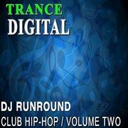 Club Hip Hop Volume 2 (trance Digital)