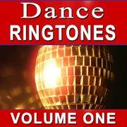 Dance Ringtones Volume One