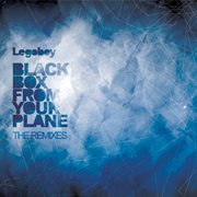 Black Box From your Plane the Remixes