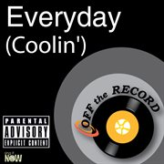 Everyday (coolin') cover image