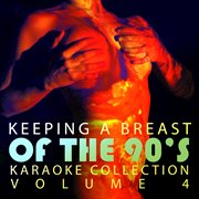 Double Penertration Presents - Keeping A Breast of the 90's Vol. 4