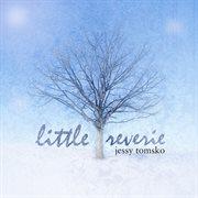 Little Reverie