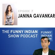 The funny indian show podcast episode 7