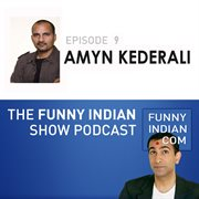 The funny indian show podcast episode 9