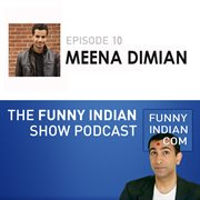 The funny indian show podcast episode 10