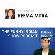 The funny indian show podcast episode 13