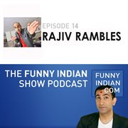 The funny indian show podcast episode 14