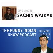 The funny indian show podcast episode 15