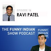 The funny indian show podcast episode 16