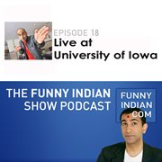 The funny indian show podcast episode 18