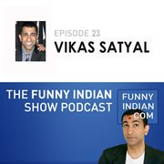 The funny indian show podcast episode 23