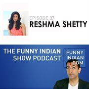 The funny indian show podcast episode 37