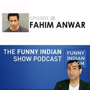 The funny indian show podcast episode 28