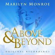 Above & Beyond - Marilyn Monroe - Original Recordings