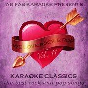 Ab Fab Karaoke Presents - We Love Rock and Pop Vol. 11 - Karaoke Tribute Album