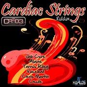 Cardiac Strings Riddim