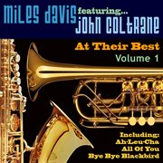 Miles Davis Feat John Coltrane - at Their Best Vol 1