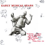 Early Musical Stars (digitally Remastered)