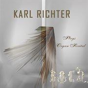 Richter Plays Bach Organ Recital (digitally Remastered)