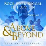 Above & Beyond - Rock, Pop and Reggae Heaven Vol. 2