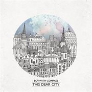 This Dear City - Ep