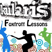 Foxtrott Lessons - Ep