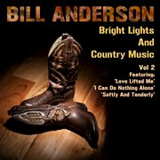 Bright Lights and Country Music Vol. 2