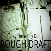 Rough Draft - Ep
