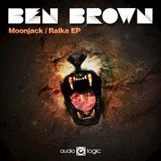 Moonjack / Raika - Ep