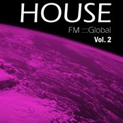 Fm Global House - Volume 2