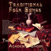 Russian Traditional Folk Songs (digitally Remastered)