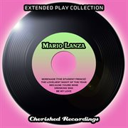 The Extended Play Collection - Mario Lanza