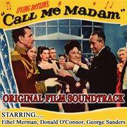 Call Me Madam-original Film Soundtrack - Ethel Merman , Donald O'connor , George Sanders