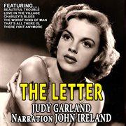 The Letter - Judy Garland , Narration John Ireland