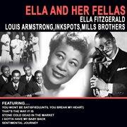Ella and Her Fellas - Ella Fitzgerald , Louis Armstrong , Inkspots , Mills Brothers