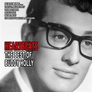 Heartbeats - the Best of Buddy Holly
