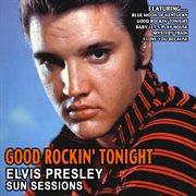 Good Rockin' Tonight - Elvis Presley Sun Sessions