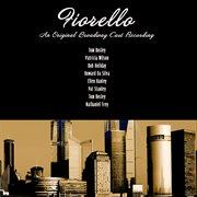 An Original Broadway Cast Recording - Fiorello (digitally Remastered)