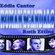 An Original Soundtrack Recording - Roman Scandals (1933) (digitally Remastered)